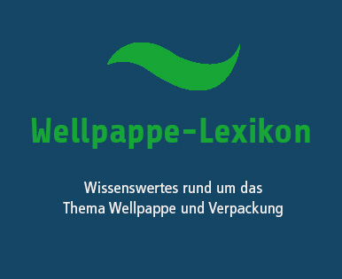 Wellpappe-Lexikon